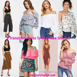8 Transition Pieces To Wear Now Into Fall