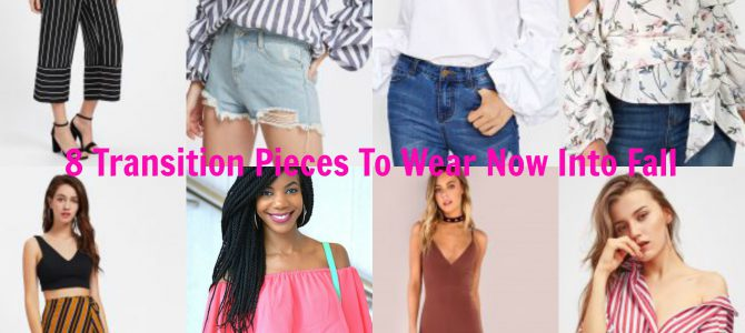 Summer/Fall Style: 8 Transition Pieces To Take You Into Fall