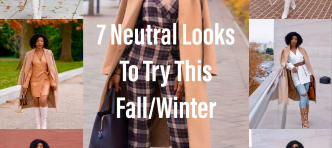 Seven Neutral Outfits To Recreate This Fall/Winter
