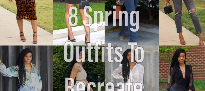 Eight Spring Outfits To Recreate